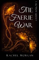 The Faerie War