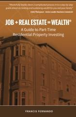 Job + Real Estate = Wealth