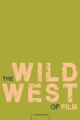The Wild West of Film