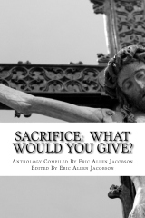 Sacrifice:  What Would You Give?