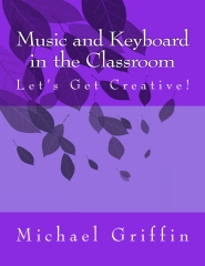 Music and Keyboard in the Classroom