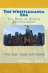 The Wrestlemania Era