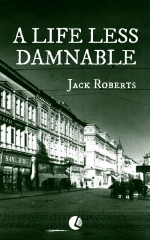 A Life Less Damnable