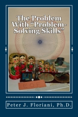 """The Problem With """"Problem-Solving Skills"""""""