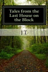 Tales from the Last House on the Block