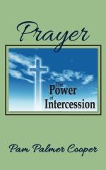 Prayer: The Power of Intercession
