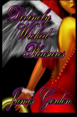 Divinely Wicked Pleasures