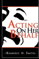 Acting On Her Behalf