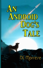 An Android Dog's Tale