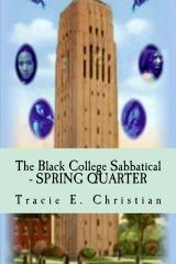 The Black College Sabbatical - SPRING QUARTER