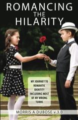 Romancing the Hilarity