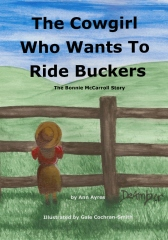 The Cowgirl Who Wants to Ride Buckers