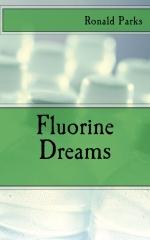 Fluorine Dreams