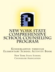 New York State Comprehensive School Counseling Program: Kindergarten through Elementary School Activity Book