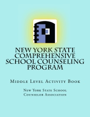 New York State Comprehensive School Counseling Program: Middle Level Activity Book