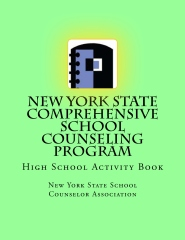 New York State Comprehensive School Counseling Program: High School Activity Book