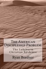 The American Discipleship Problem