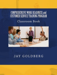 COMPREHENSIVE WORK READINESS and CUSTOMER SERVICE TRAINING PROGRAM
