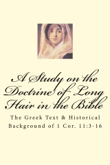 A Study on the Doctrine of Long Hair in the Bible