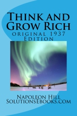Think and Grow Rich  (An Original 1937 Edition)