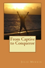From Captive to Conqueror