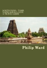 South India - Tamil Nadu, Kerala, Goa: A Travel Guide