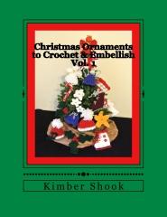 Christmas Ornaments to Crochet & Embellish Vol. 1