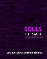 Souls 40 Years