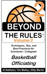 Beyond the Rules - Basketball Officiating - Volume 2