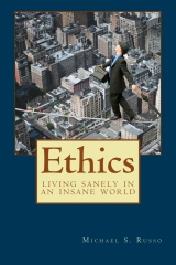 Ethics: Living Sanely in an Insane World (3rd Edition)