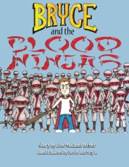 Bryce and the Blood Ninjas