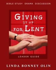 Giving It Up for Lent—Leader Guide