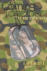 Coming Together: In the Trenches