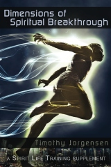 Dimensions of Spiritual Breakthrough