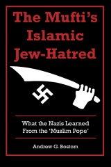 The Mufti's Islamic Jew-Hatred