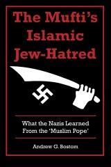 The Mufti's Islamic Jew-Hatred