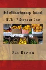Healthy Ultimate Beginnings - Cookbook