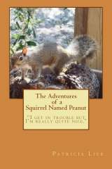 The Adventures of a Squirrel Named Peanut