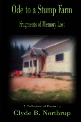 Ode to a Stump Farm: Fragments of Memory Lost