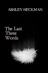 The Last Three Words
