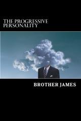The PROGRESSIVE PERSONALITY