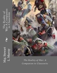 The Reality of War: A Companion to Clausewitz