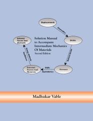 Solution Manual to Accompany Intermediate Mechanics of Materials