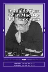 Reinaldo Vera. Gran Maestro del Centenario