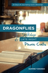 Dragonflies, Ketchup, and Late-Night Phone Calls