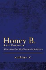 Honey B., Sexual Consultant
