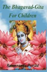 The Bhagavad-Gita For Children