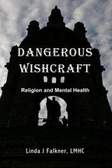Dangerous Wishcraft