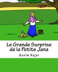 Le Grande Surprise de la Petite Jana