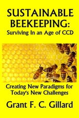 Sustainable Beekeeping:  Surviving in an Age of CCD